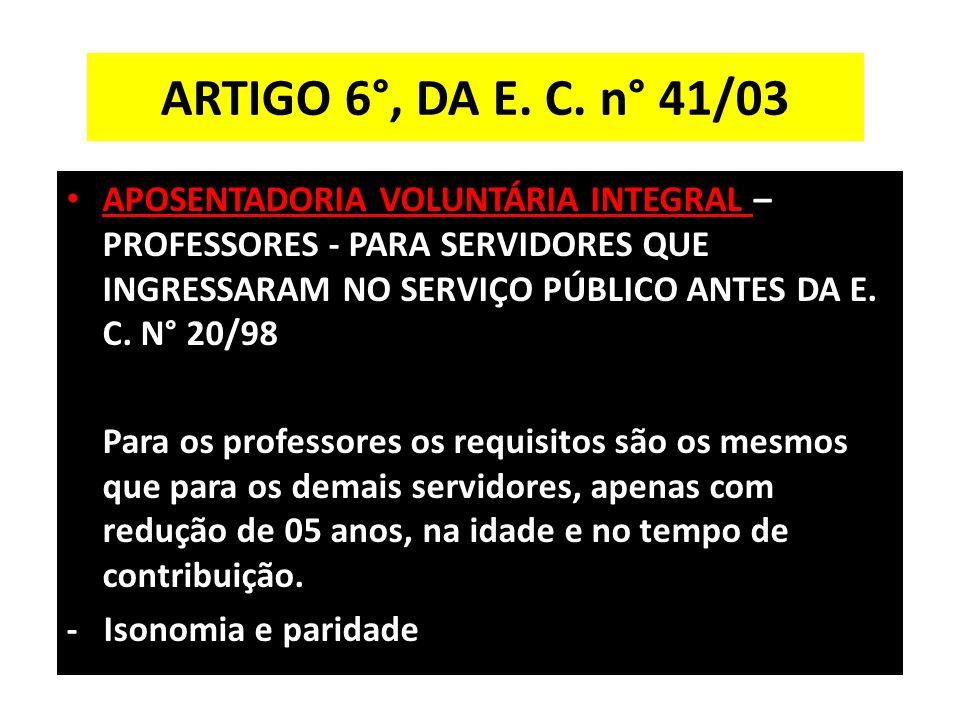 ARTIGO 6°, DA E.C.