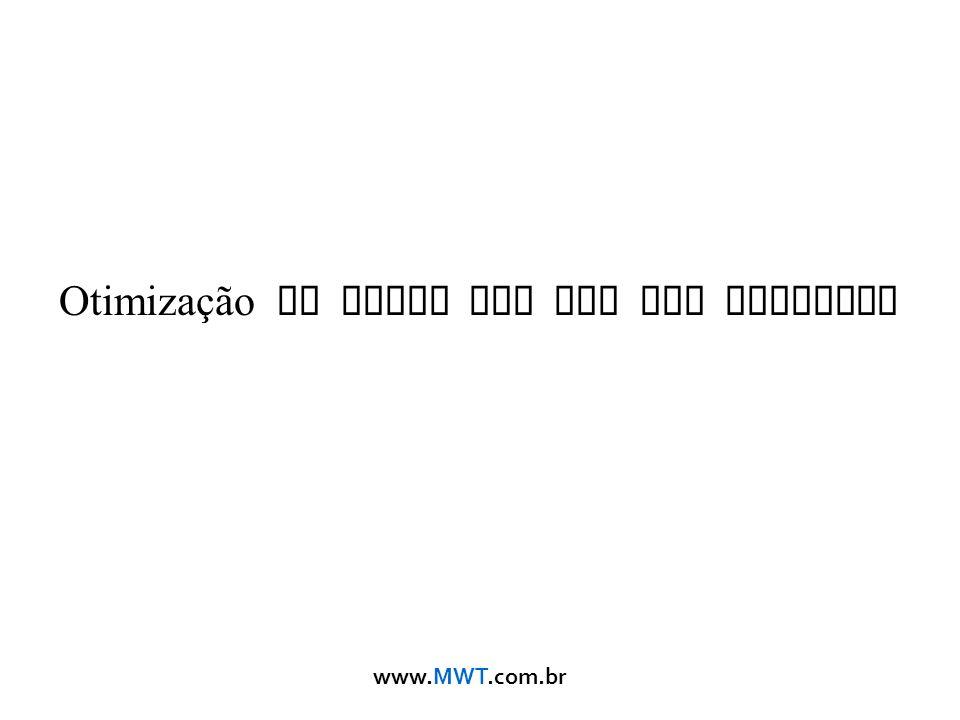 www.MWT.com.br Otimização de Redes Sem Fio com Mikrotik