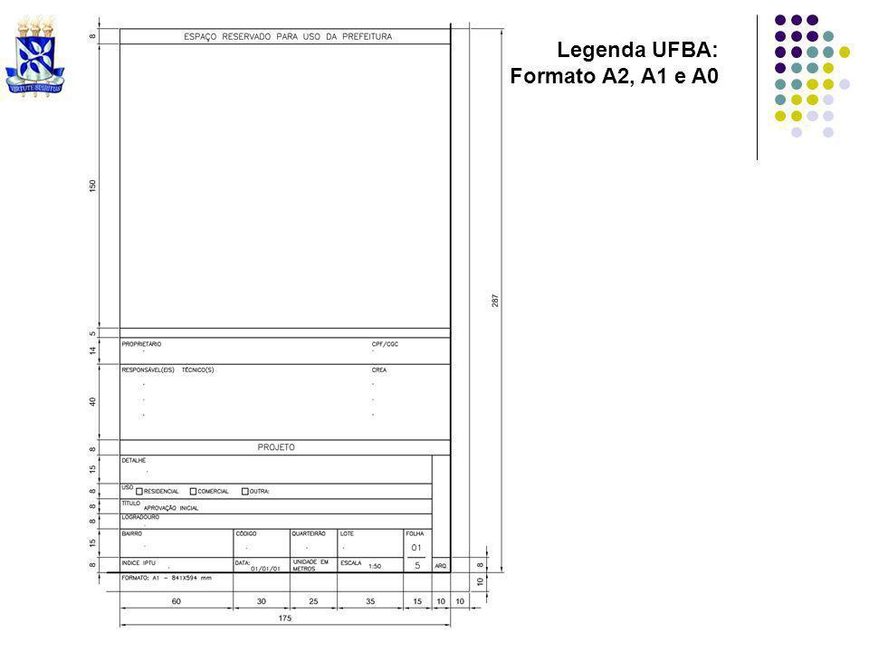 Legenda UFBA: Formato A2, A1 e A0