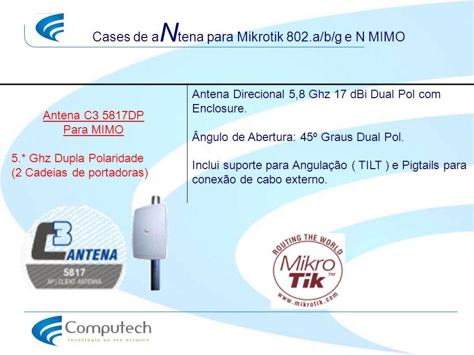 Cases de a N tena para Mikrotik 802.a/b/g e N MIMO Antena C3 5817DP Para MIMO 5.* Ghz Dupla Polaridade (2 Cadeias de portadoras) Antena Direcional 5,8