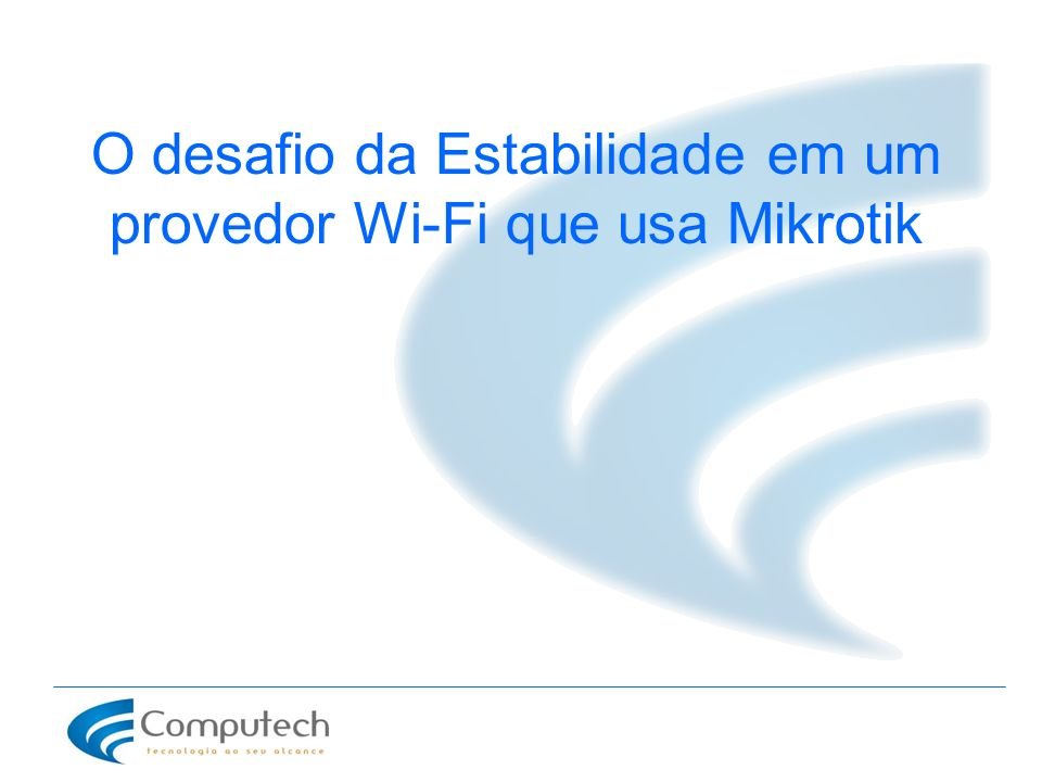 Inacreditavelmente vemos instalações mal executadas em 95% dos provedores de Acesso A Terrible situation Unfitunately we can´t see well done instalatios in WISP 99% O problema?