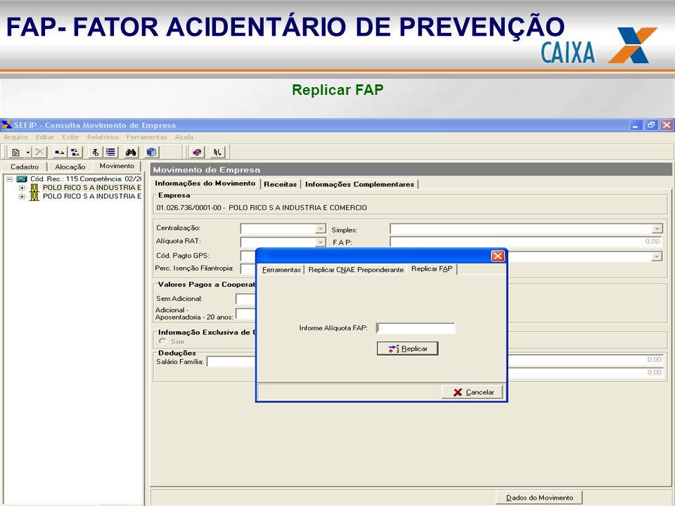 Replicar FAP FAP- FATOR ACIDENTÁRIO DE PREVENÇÃO