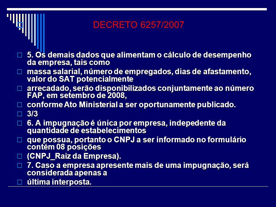 DECRETO 6257/2007 3.
