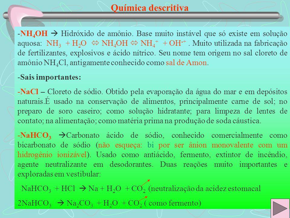 Química descritiva -NaF Fluoreto de sódio.