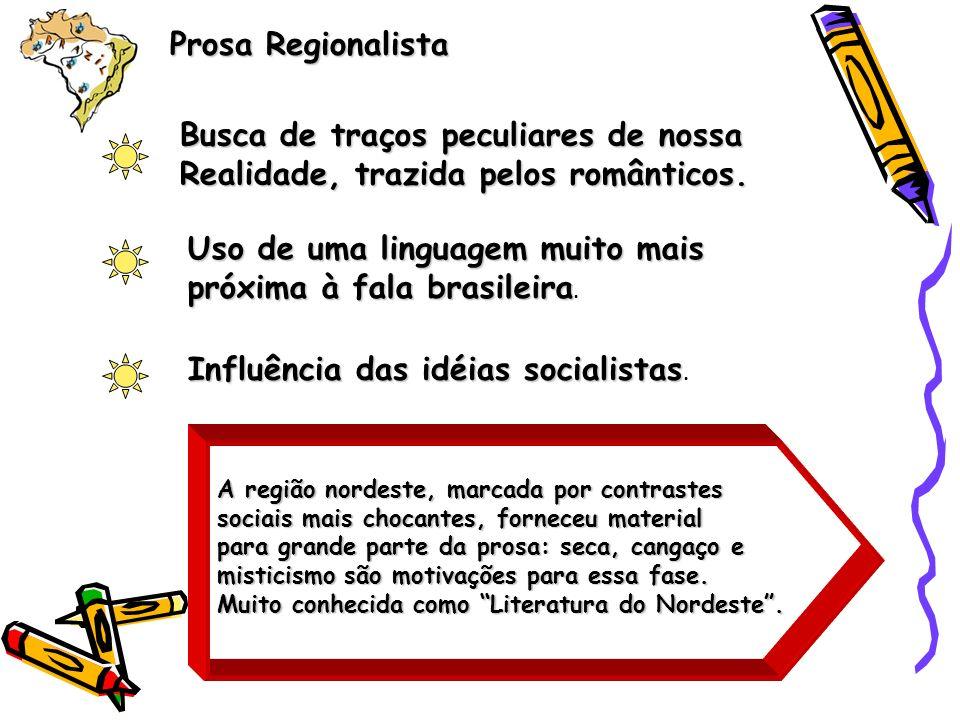 Prosa Regionalista OBRA INAUGURAL A bagaceira bagaceira de José Américo de Almeida, publicada em 1928.