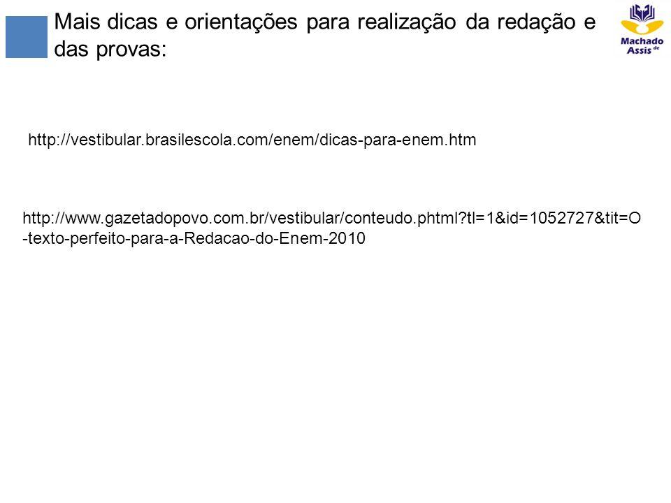 Mais dicas e orientações para realização da redação e das provas: http://www.gazetadopovo.com.br/vestibular/conteudo.phtml?tl=1&id=1052727&tit=O -text
