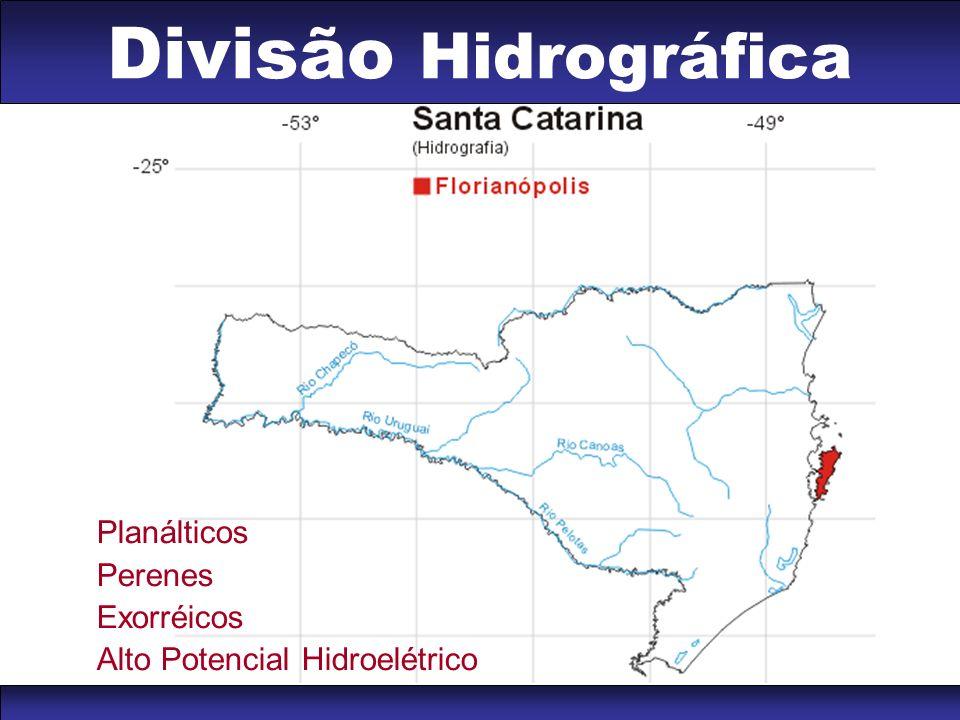Divisão Hidrográfica Planálticos Perenes Exorréicos Alto Potencial Hidroelétrico