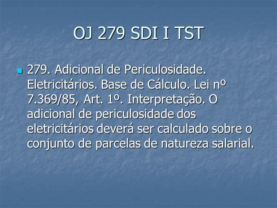 OJ 324 SDI I TST 324.Adicional de Periculosidade.