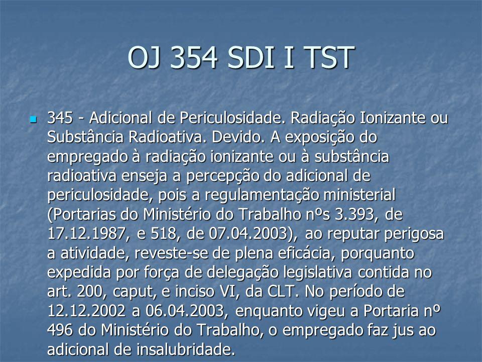 OJ 347 SDI I TST 347 - Adicional de Periculosidade.