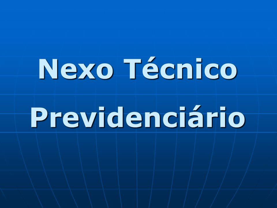 NTP - NTP - NEXO TÉCNICO PREVIDENCIÁRIO VISÃO INDIVIDUALISTA – análise caso a caso (antiga redação do art.