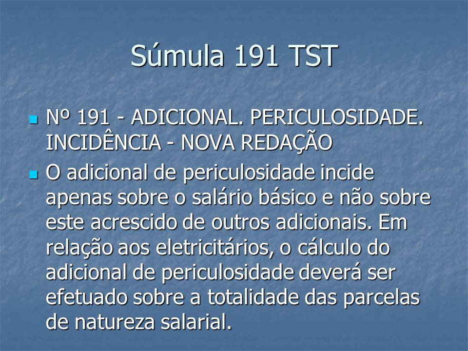 Súmula 361 TST Nº 361 - ADICIONAL DE PERICULOSIDADE.