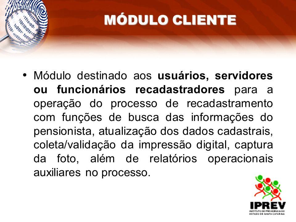 Módulo destinado aos usuários, servidores ou funcionários recadastradores para a operação do processo de recadastramento com funções de busca das info