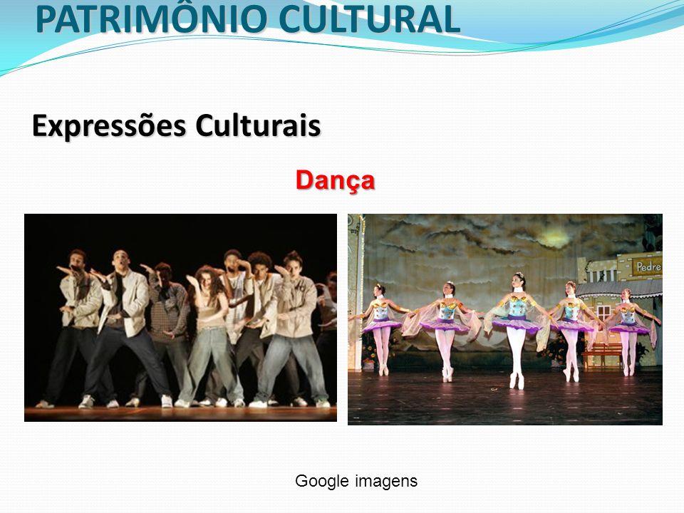 PATRIMÔNIO CULTURAL Expressões Culturais Dança Google imagens