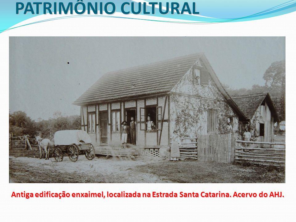 PATRIMÔNIO CULTURAL Antiga edificação enxaimel, localizada na Estrada Santa Catarina. Acervo do AHJ.