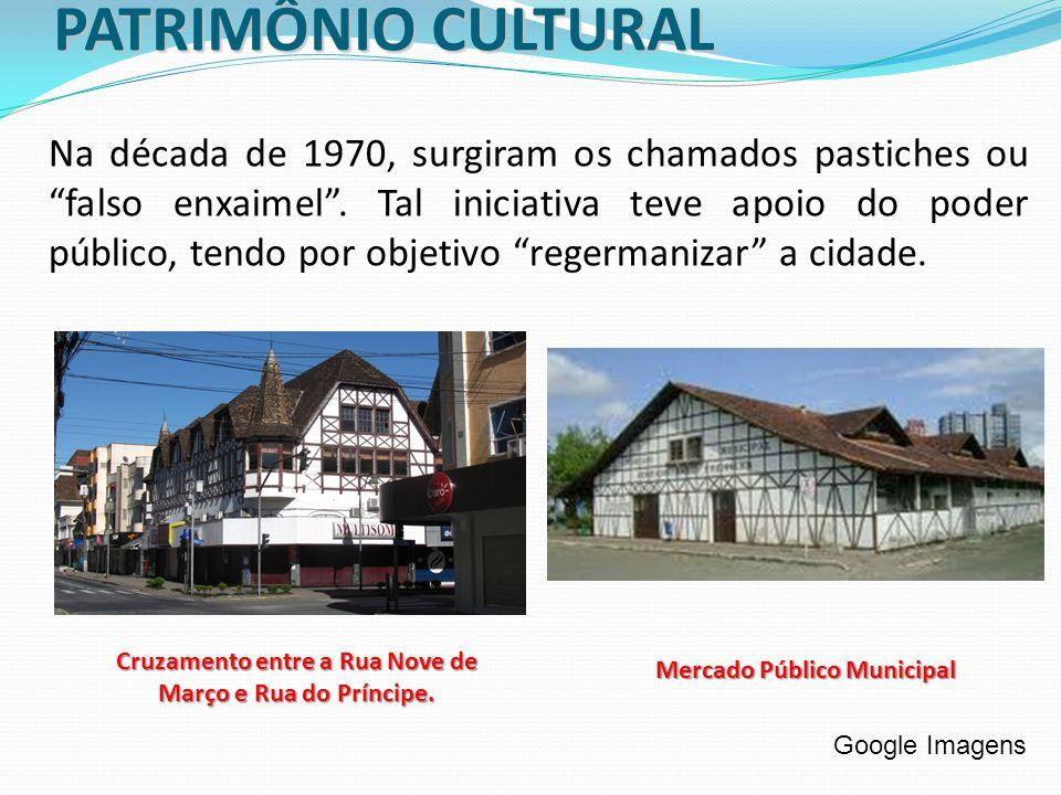 PATRIMÔNIO CULTURAL Na década de 1970, surgiram os chamados pastiches ou falso enxaimel. Tal iniciativa teve apoio do poder público, tendo por objetiv