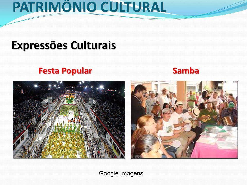 PATRIMÔNIO CULTURAL Patrimônio Imaterial No Brasil, em 2000, foi criado o Registro de Bens Culturais de Natureza Imaterial.