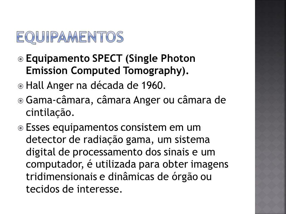 Equipamento SPECT (Single Photon Emission Computed Tomography). Hall Anger na década de 1960. Gama-câmara, câmara Anger ou câmara de cintilação. Esses