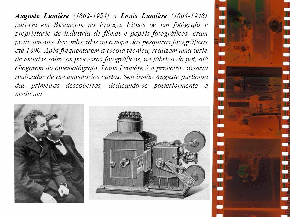 Auguste Lumière (1862-1954) e Louis Lumière (1864-1948) nascem em Besançon, na França. Filhos de um fotógrafo e proprietário de indústria de filmes e