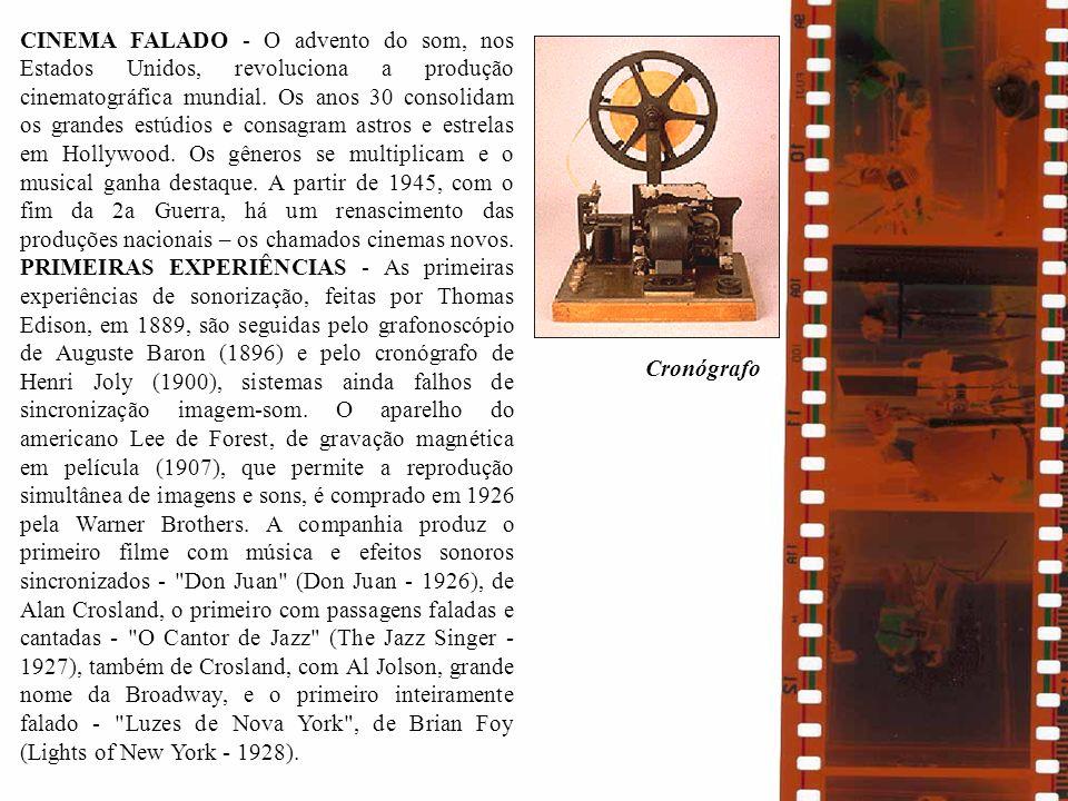 CINEMA FALADO - O advento do som, nos Estados Unidos, revoluciona a produção cinematográfica mundial. Os anos 30 consolidam os grandes estúdios e cons