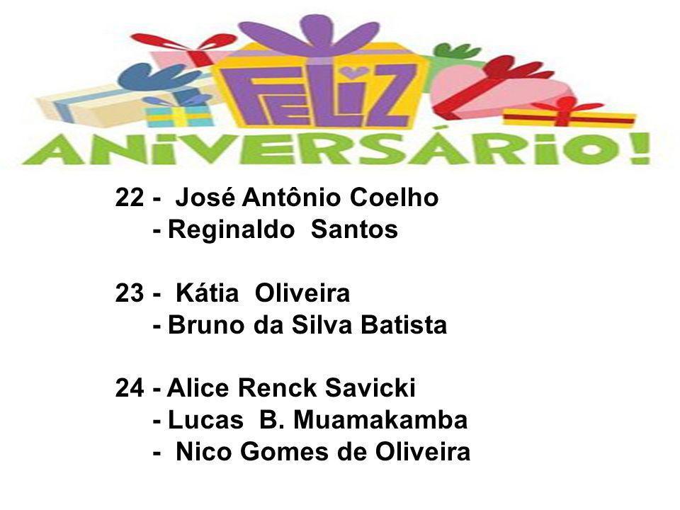 25 - Delly Danitza Carvalho - Wanderci Santos 26 - Pedro Augusto Santos 27 - Evanir D.