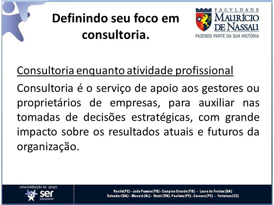 Consultoria enquanto atividade profissional Consultoria é o serviço de apoio aos gestores ou proprietários de empresas, para auxiliar nas tomadas de d