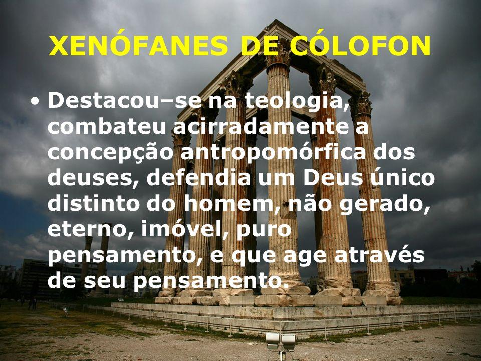 XENÓFANES DE CÓLOFON O elemento primordial é a terra Do elemento terra Xenófanes desenvolve sua cosmologia