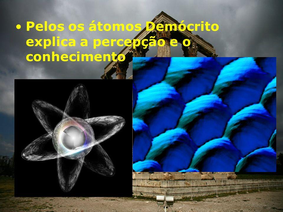 Grande contribuição do atomismo.