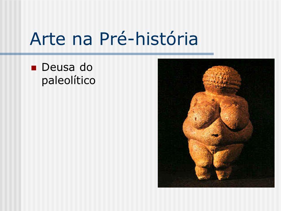 Arte na Pré-história Deusa do paleolítico