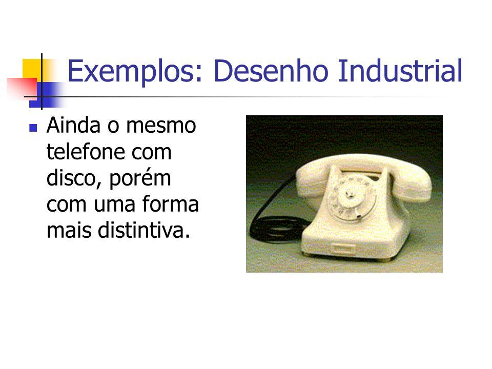 Exemplos: Desenho Industrial Ainda o mesmo telefone com disco, porém com uma forma mais distintiva.