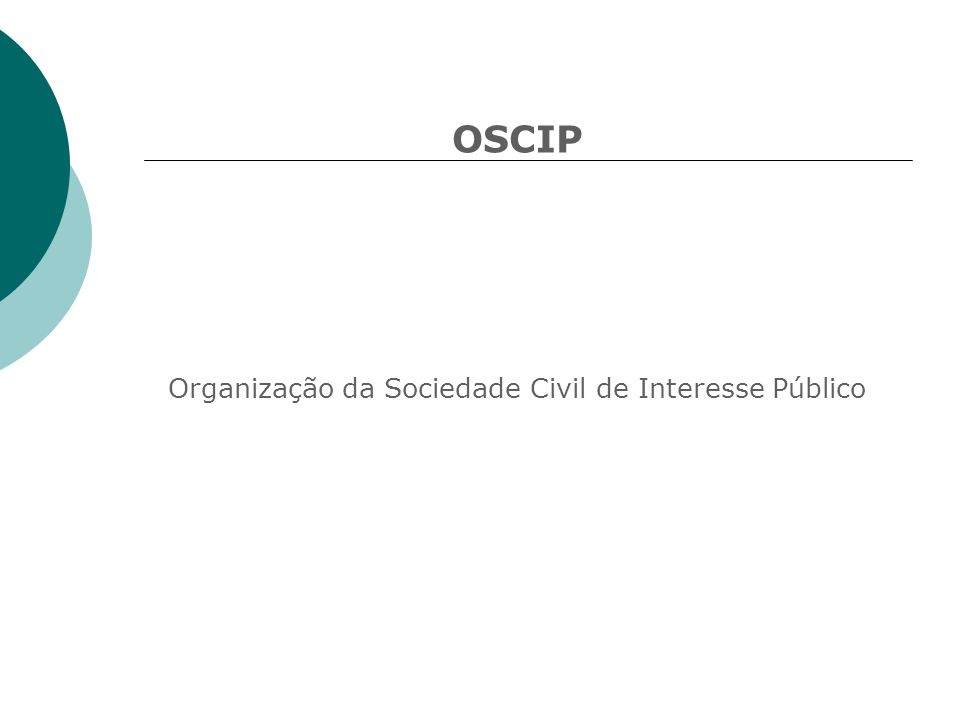 OSCIP Organização da Sociedade Civil de Interesse Público