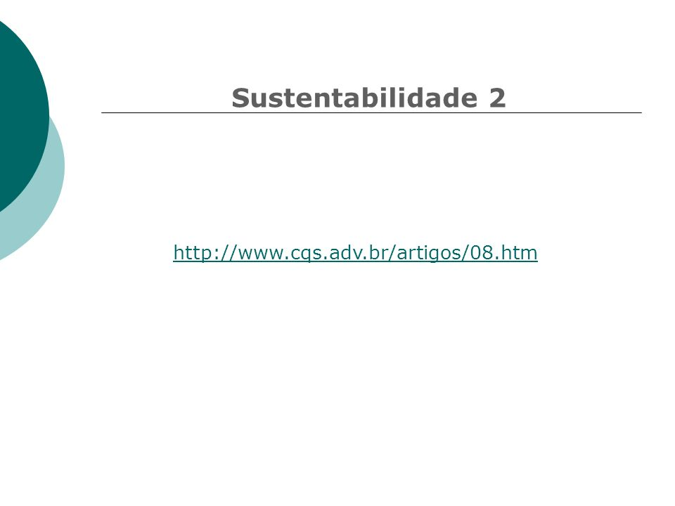 Sustentabilidade 2 http://www.cqs.adv.br/artigos/08.htm