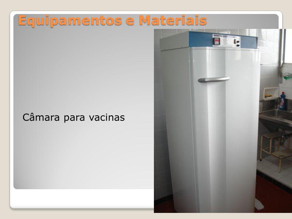 Equipamentos e Materiais Câmara para vacinas