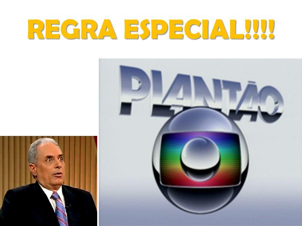 REGRA ESPECIAL!!!!