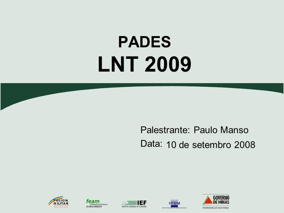 Manual de preenchimento Previsão de investimento em passagens aéreas Até 2008 as passagens aéreas eram compradas através do convênio junto a empresa de Turismo.