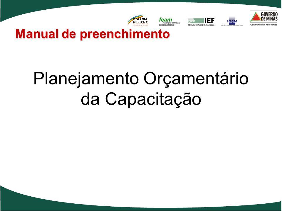 Planejamento Orçamentário da Capacitação Manual de preenchimento