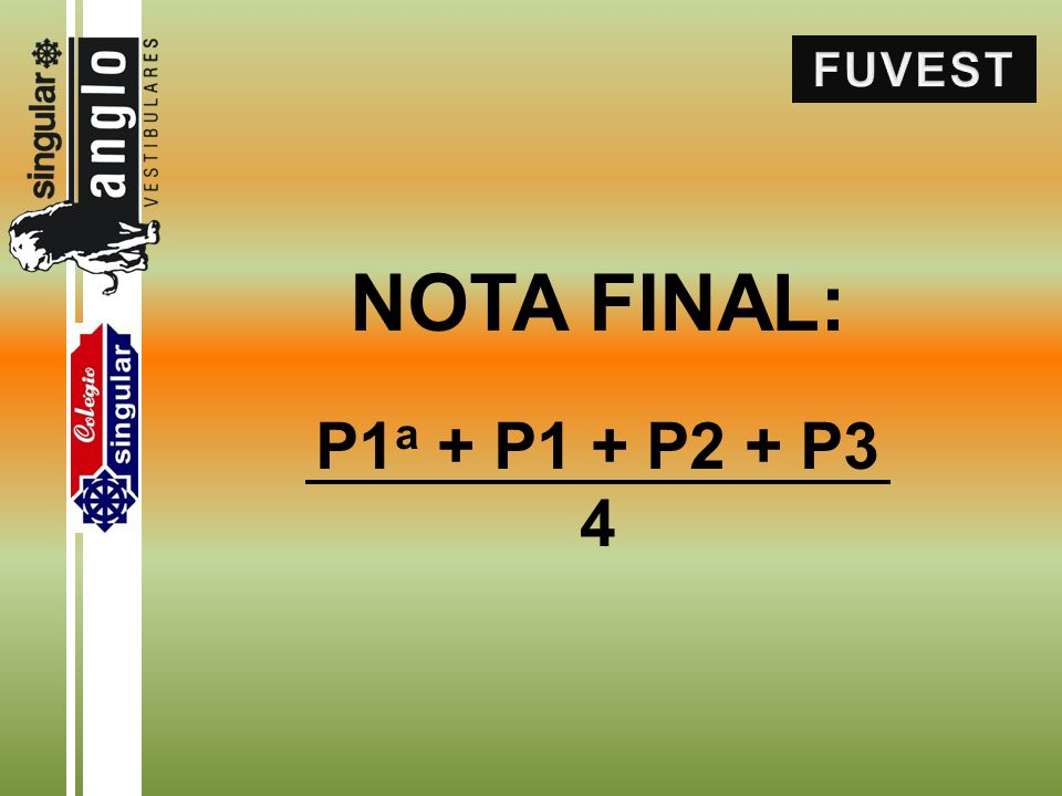 NOTA FINAL: P1 a + P1 + P2 + P3 4