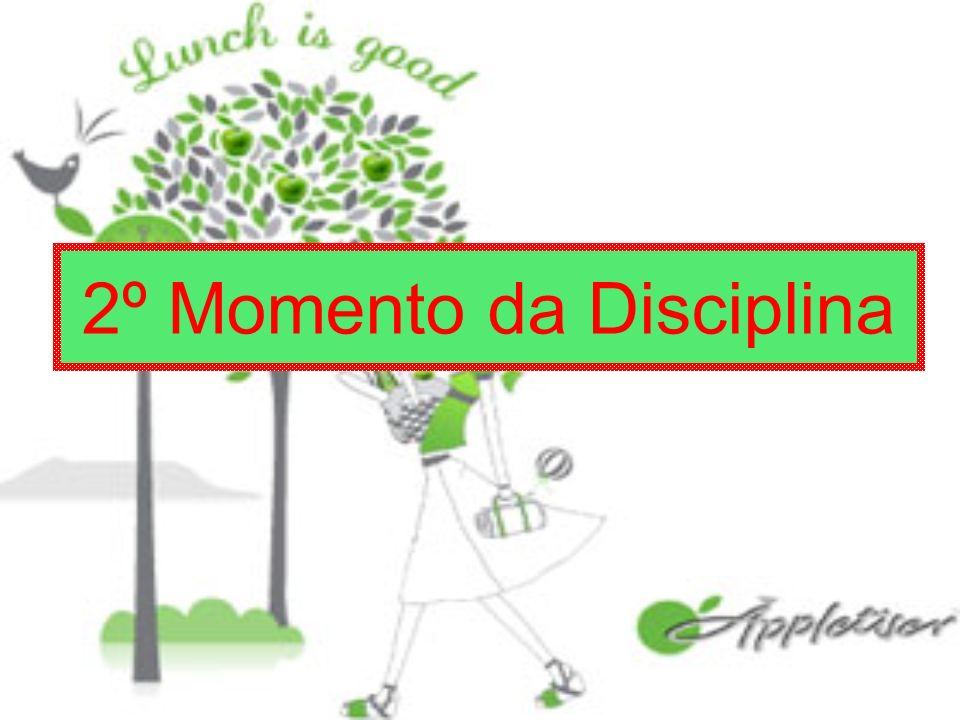 2º Momento da Disciplina