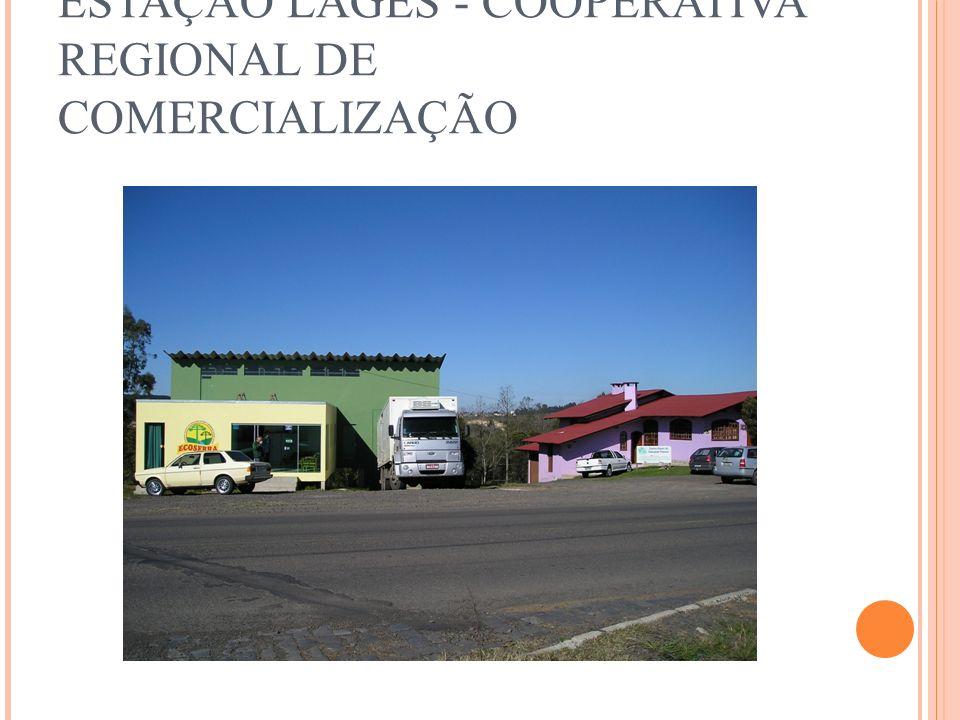 ESTAÇÃO LAGES - COOPERATIVA REGIONAL DE COMERCIALIZAÇÃO