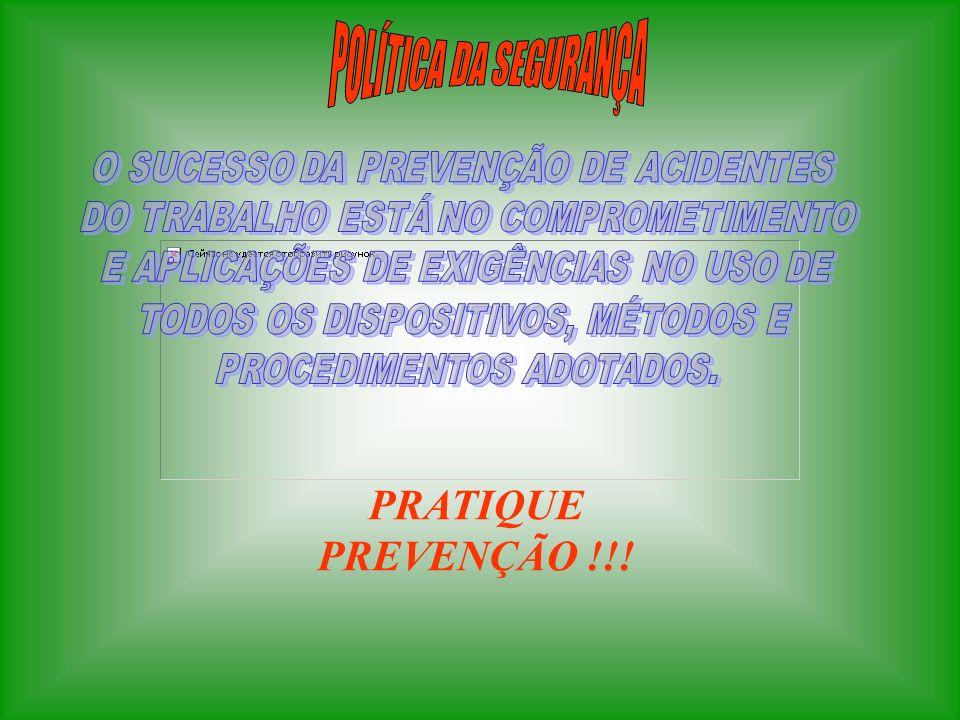 PRATIQUE PREVENÇÃO !!!