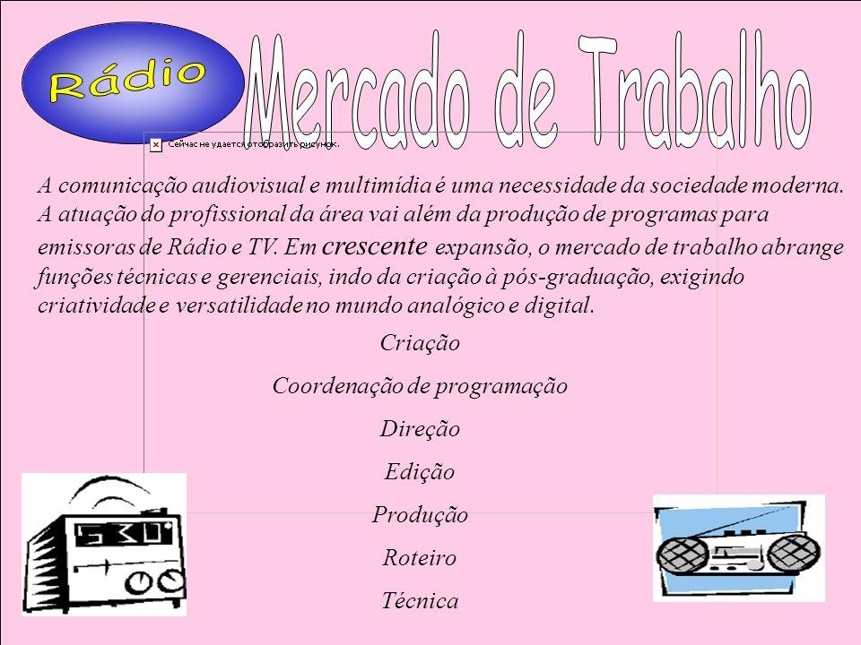 A comunicação audiovisual e multimídia é uma necessidade da sociedade moderna. A atuação do profissional da área vai além da produção de programas par