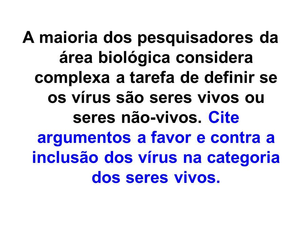 07) Bacteriófagos são: a) protozoários de vida livre.