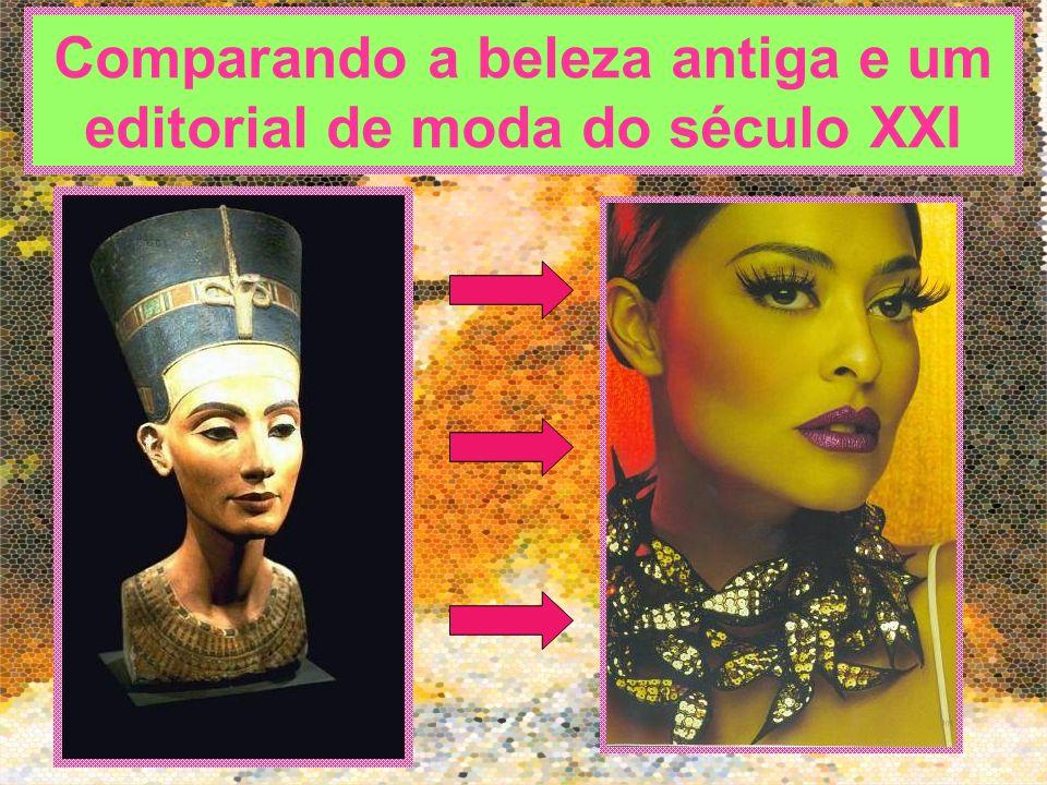 Comparando a beleza antiga e um editorial de moda do século XXI