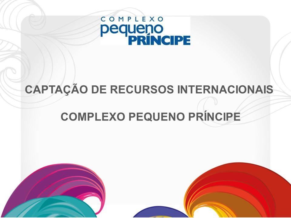 CAPTAÇÃO DE RECURSOS INTERNACIONAIS COMPLEXO PEQUENO PRÍNCIPE
