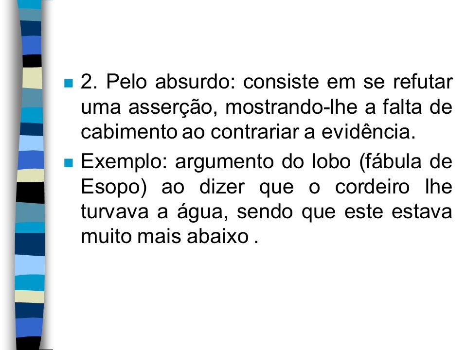 n 3.De autoridade: a intenção é mais confirmatória do que comprobatória.