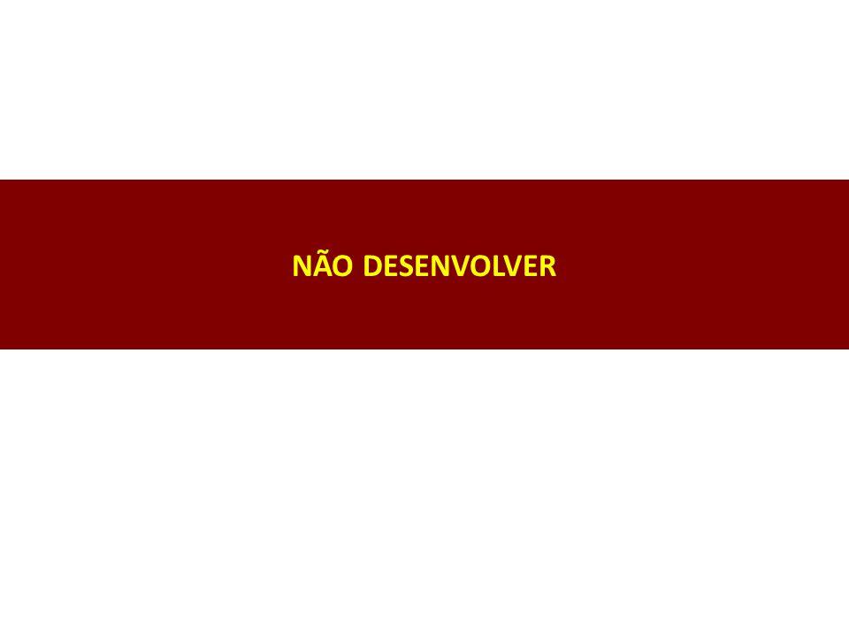 NÃO DESENVOLVER