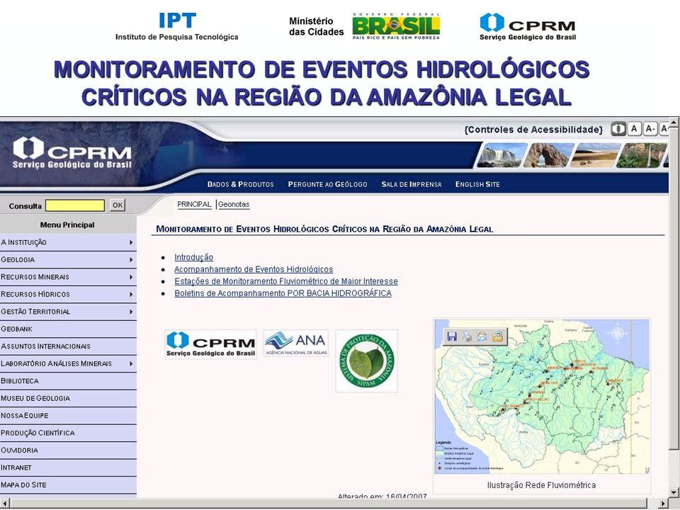 Slide 11 MONITORAMENTO DE EVENTOS HIDROLÓGICOS CRÍTICOS NA REGIÃO DA AMAZÔNIA LEGAL