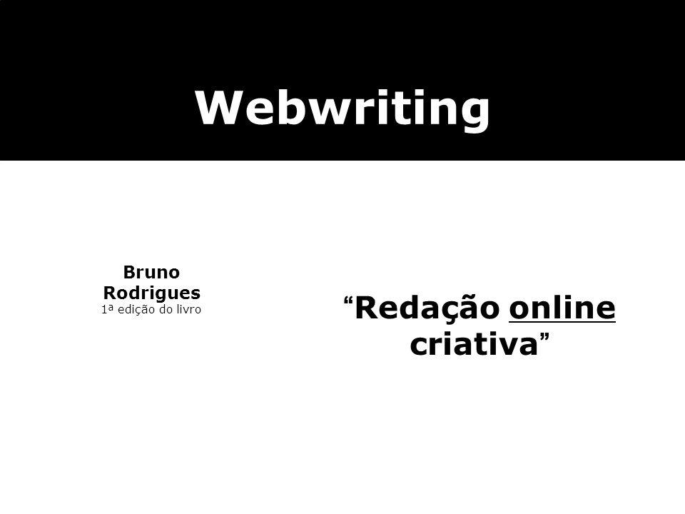 Bruno Rodrigues 1ª edição do livro Webwriting Redação online criativa