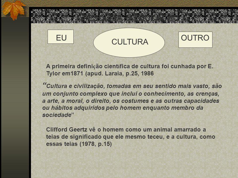CULTURA & ETNOCENTRISMO ETNOCENTRISMO = centra ç ão nos pr ó prios valores e na pr ó pria cultura ou etnia.