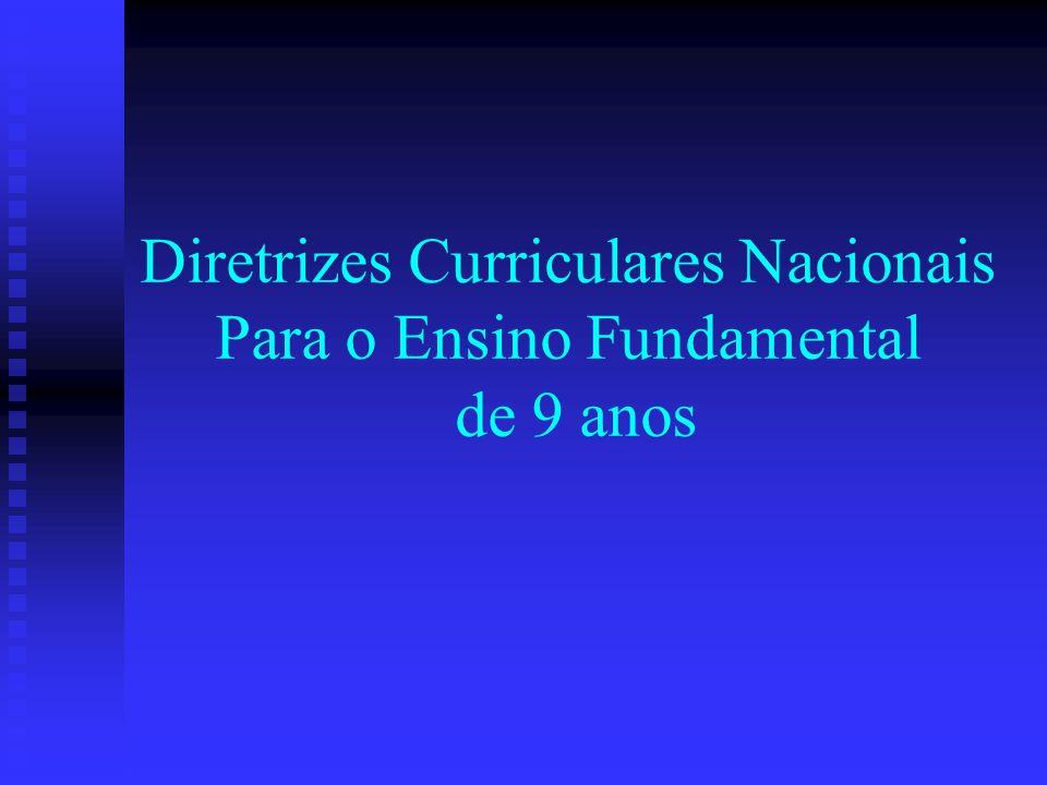 Diretrizes Curriculares Nacionais Para o Ensino Fundamental de 9 anos