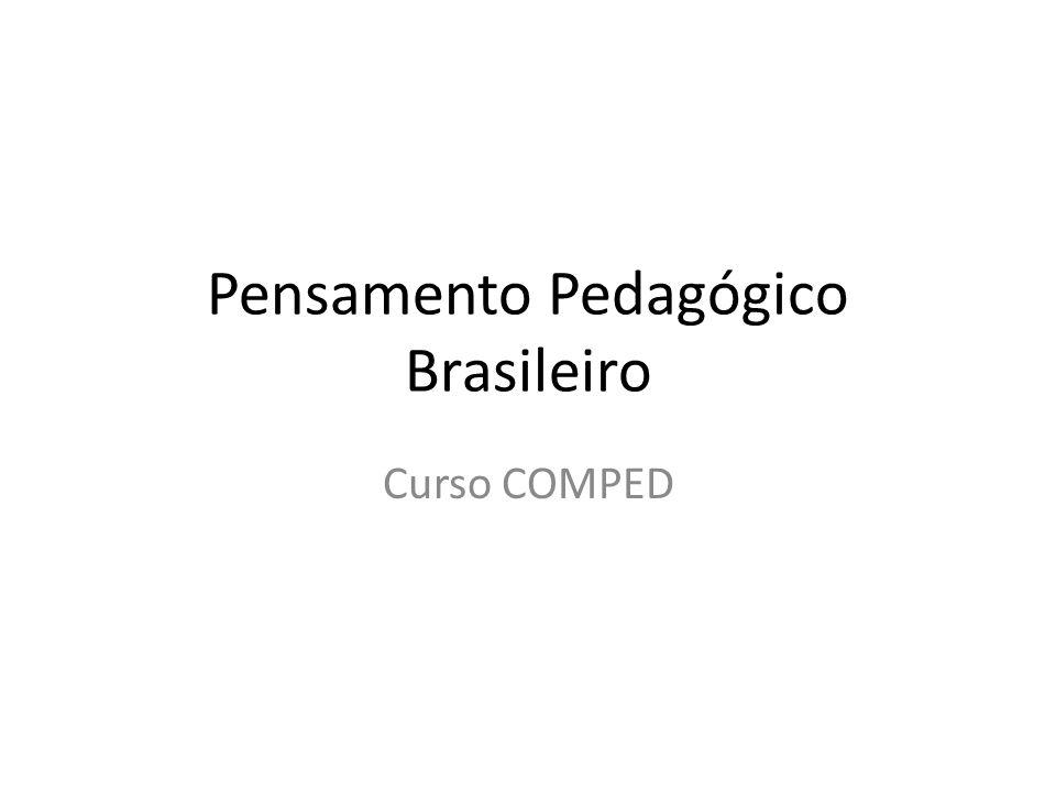Pensamento Pedagógico Brasileiro Curso COMPED